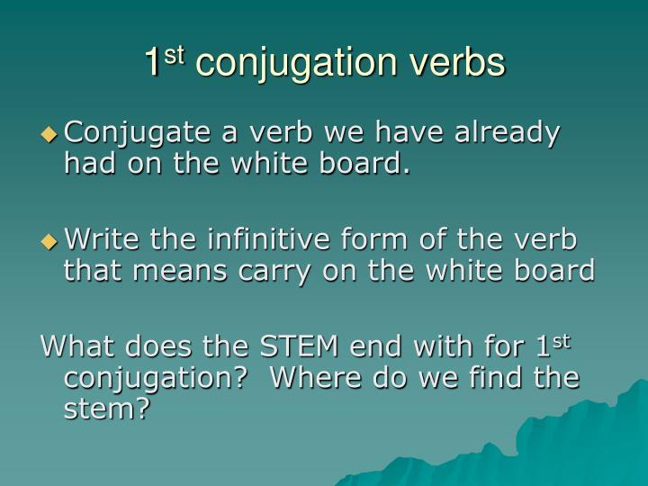 1 st conjugation verbs