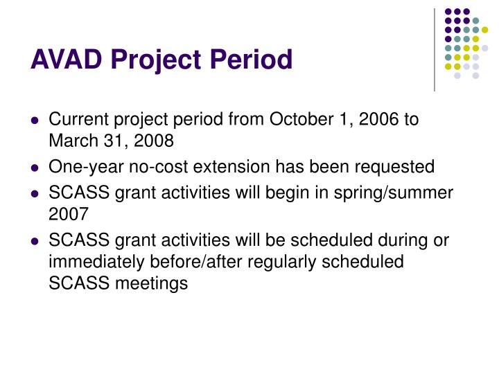 AVAD Project Period