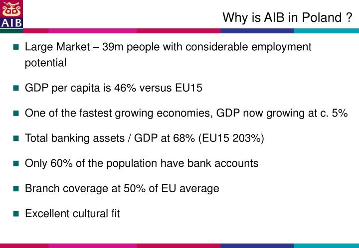 Why is AIB in Poland ?