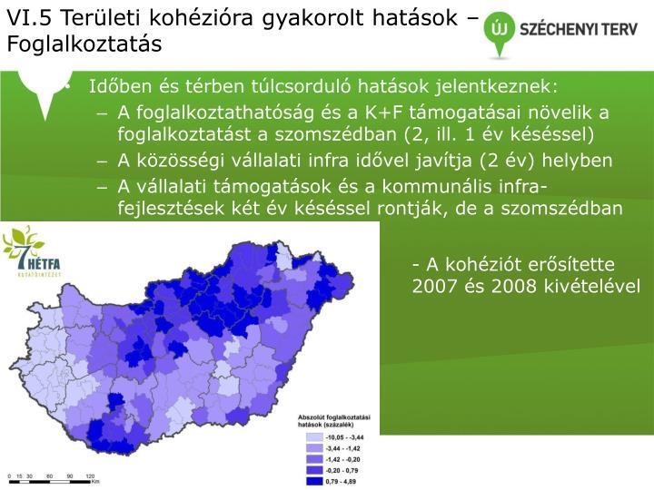 VI.5 Területi kohézióra gyakorolt hatások – Foglalkoztatás