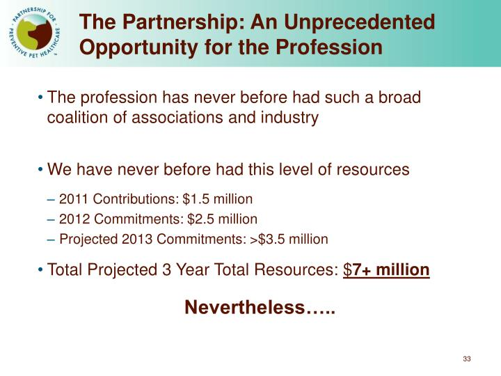 The Partnership: An Unprecedented Opportunity for the Profession