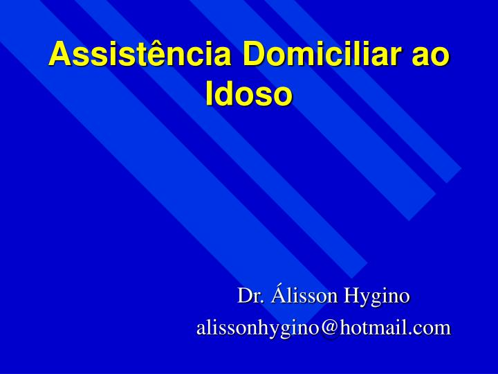Assist ncia domiciliar ao idoso
