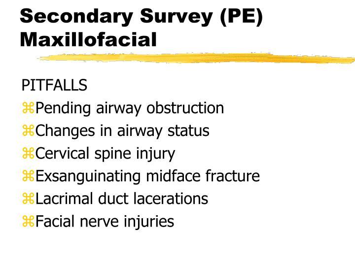 Secondary Survey (PE)