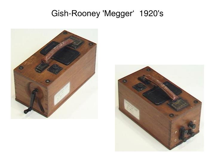 Gish rooney megger 1920 s