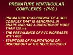 premature ventricular complexes pvc