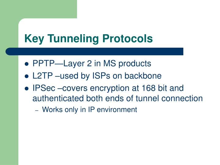 Key Tunneling Protocols