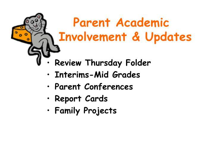 Parent Academic Involvement & Updates