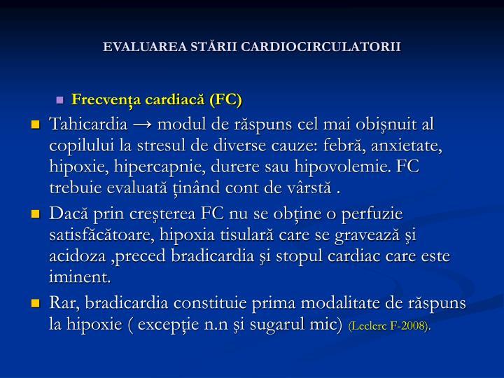 EVALUAREA STĂRII CARDIOCIRCULATORII