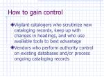 how to gain control
