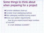 some things to think about when preparing for a project