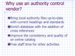 why use an authority control vendor