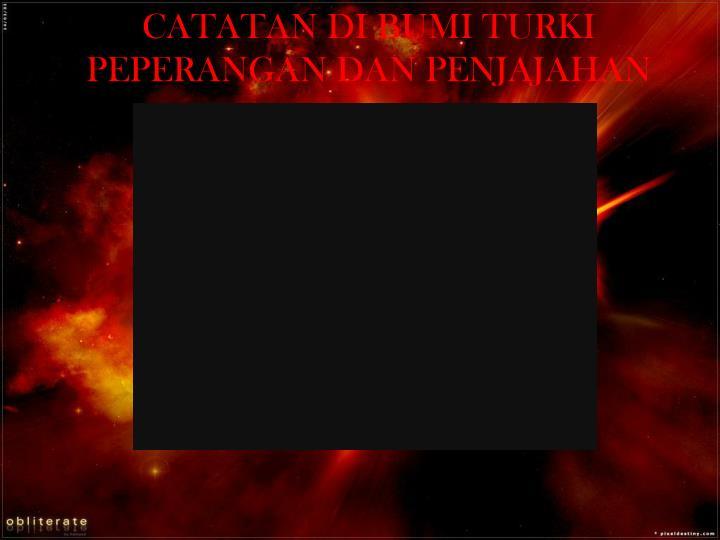 Catatan di bumi turki peperangan dan penjajahan