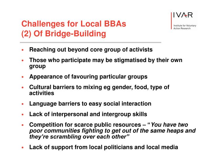 Challenges for Local BBAs