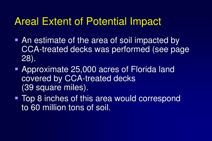 Areal Extent of Potential Impact