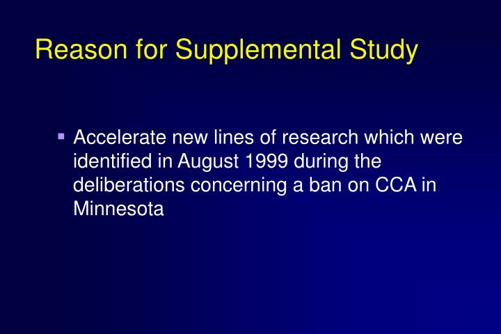 Reason for supplemental study