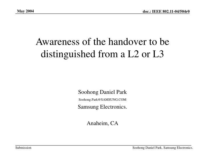Awareness of the handover to be distinguished from a l2 or l3