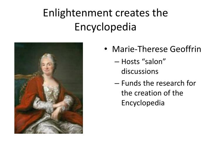 Enlightenment creates the Encyclopedia