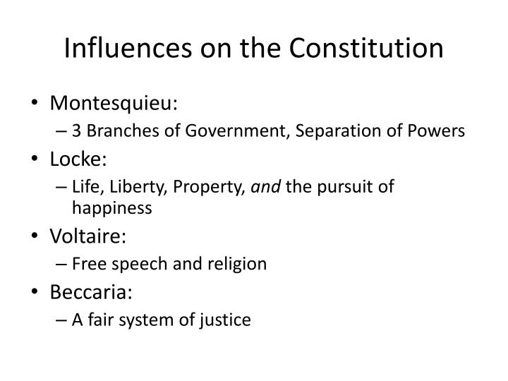 Influences on the Constitution