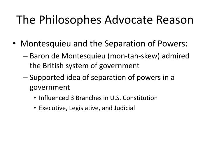 The Philosophes Advocate Reason