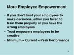 more employee empowerment