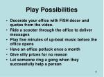 play possibilities