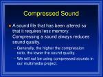 compressed sound