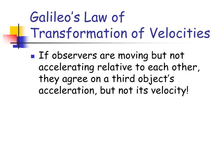 Galileo's Law of Transformation of Velocities