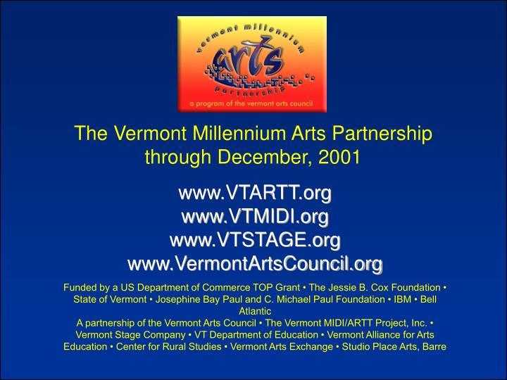 The Vermont Millennium Arts Partnership