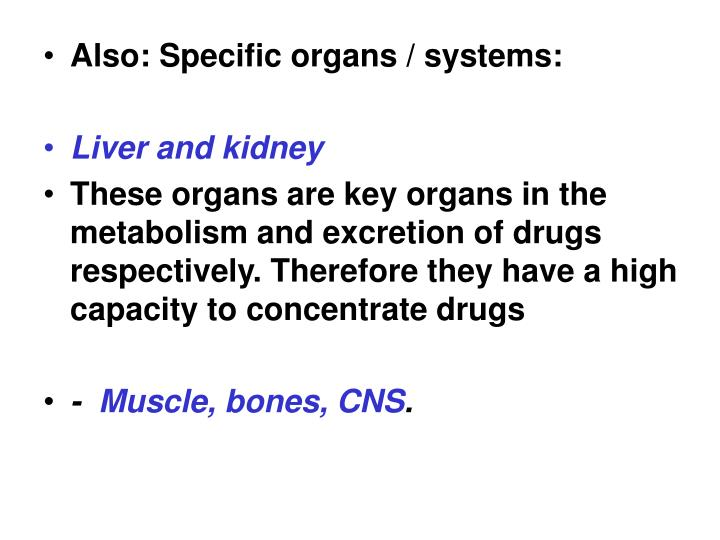 Also: Specific organs / systems: