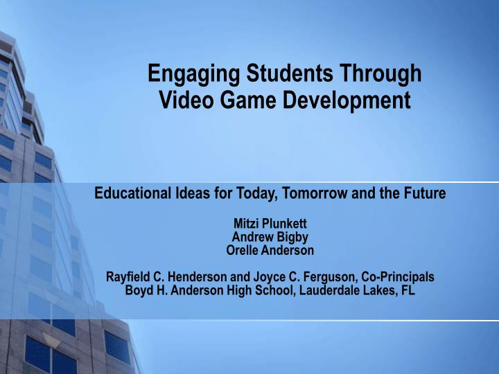 engaging students through video game development n.