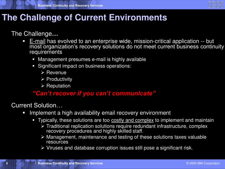 The challenge of current environments