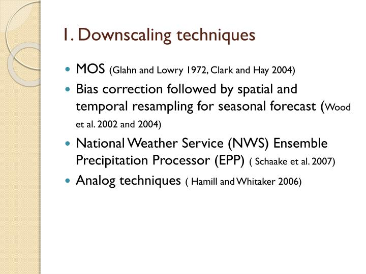 1. Downscaling techniques