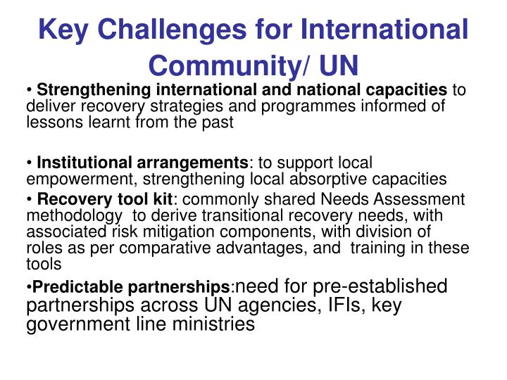 Key Challenges for International Community/ UN