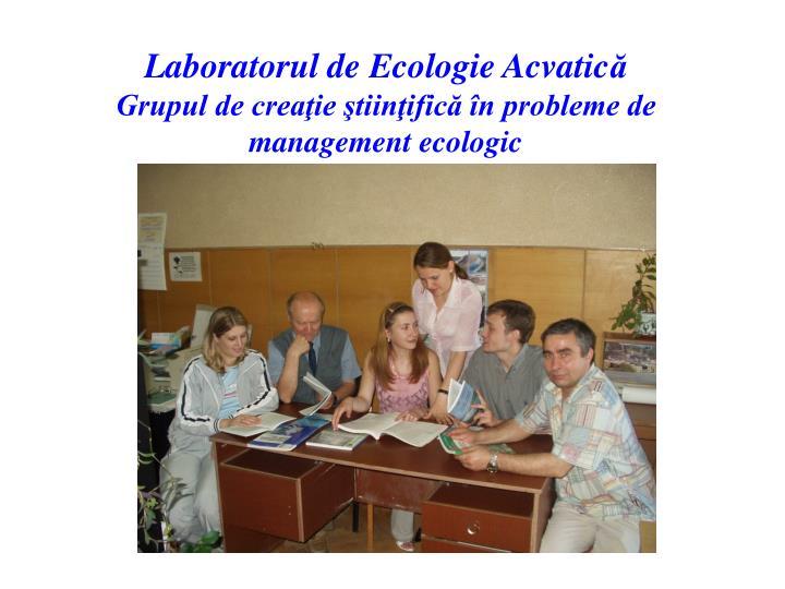 Laboratorul de Ecologie Acvatic