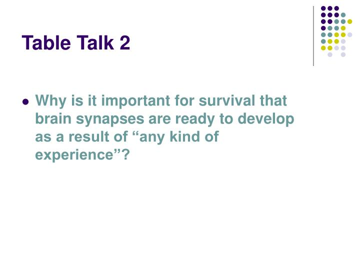 Table Talk 2