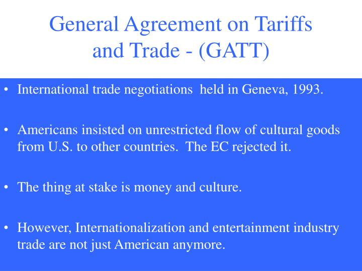 General Agreement on Tariffs