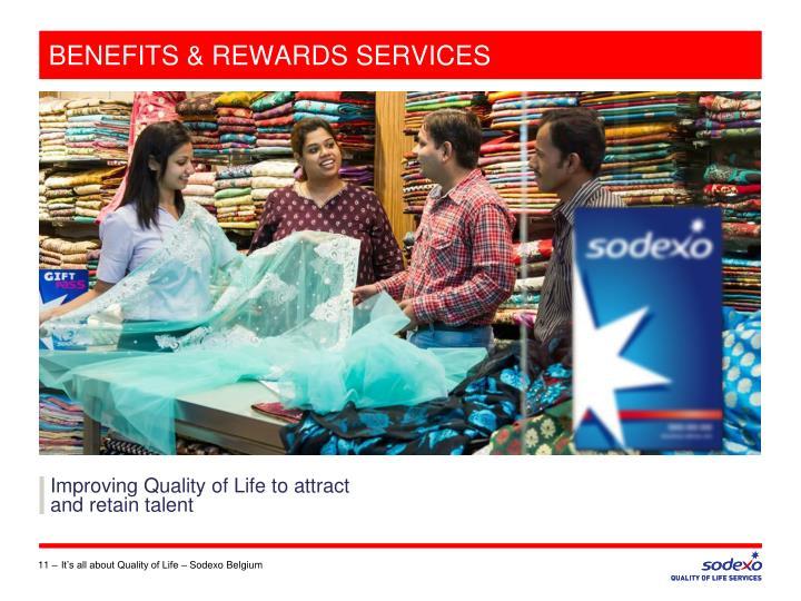 BENEFITS & REWARDS SERVICES