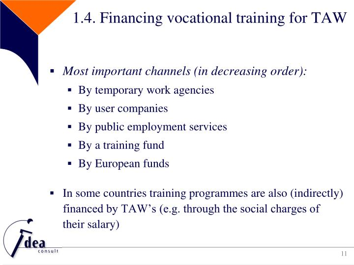 1.4. Financing vocational training for TAW