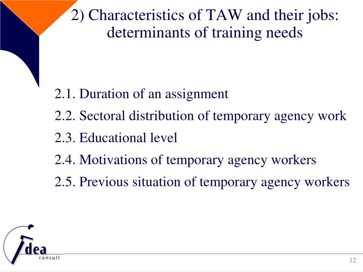 2) Characteristics of TAW and their jobs: determinants of training needs