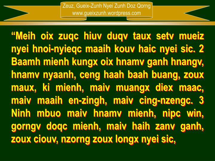 """""""Meih oix zuqc hiuv duqv taux setv mueiz nyei hnoi-nyieqc maaih kouv haic nyei sic. 2 Baamh mienh ..."""