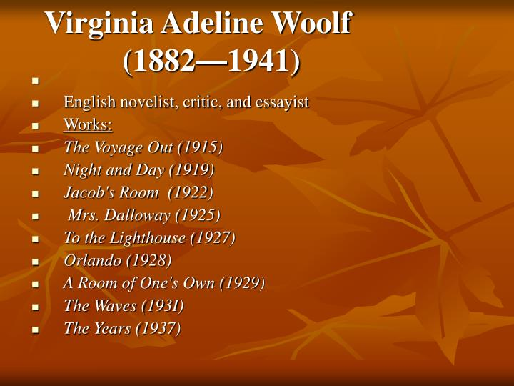 Virginia Adeline Woolf
