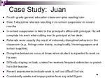 case study juan