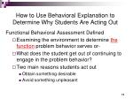 how to use behavioral explanation to determine why students are acting out