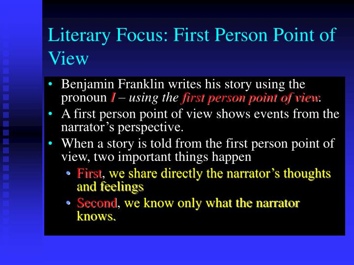 Literary Focus: First Person Point of View