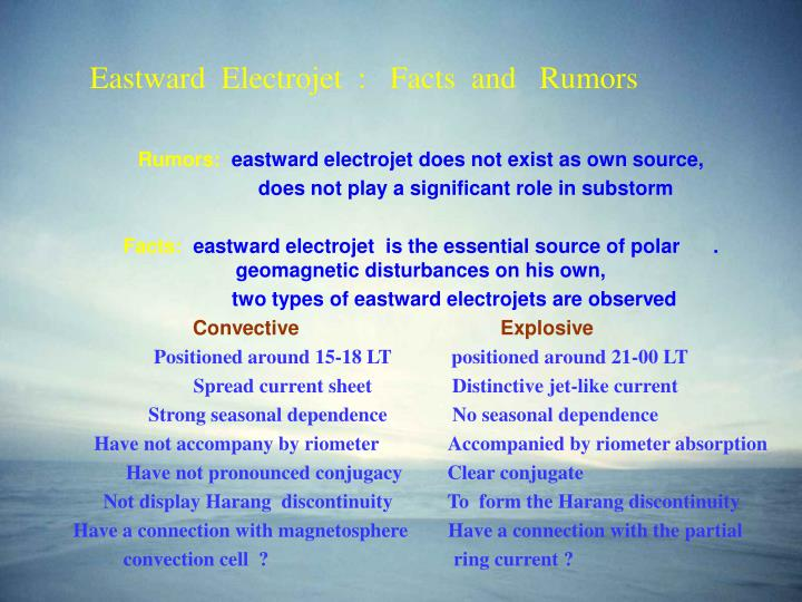 Eastward electrojet facts and rumors