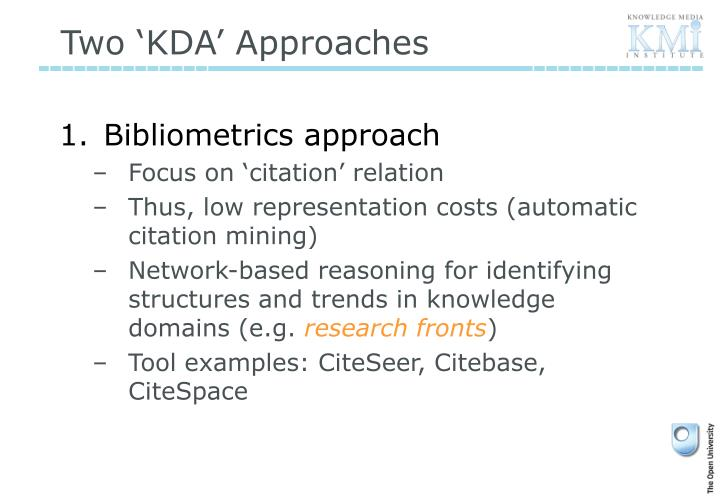 Two 'KDA' Approaches