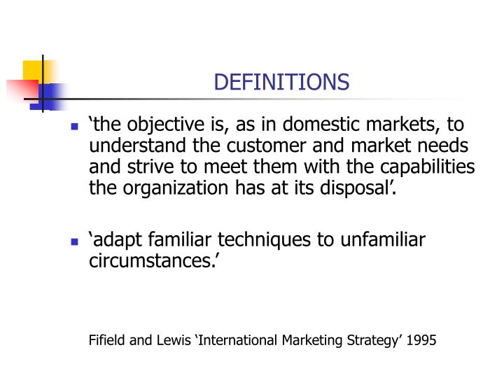 explain the meaning need and significance of international marketing