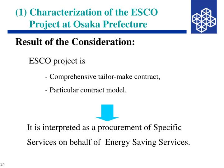 (1) Characterization of the ESCO Project at Osaka Prefecture