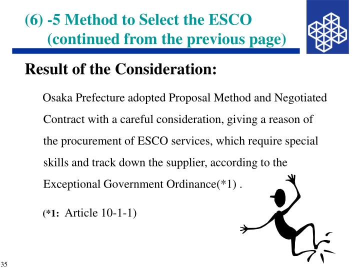 (6) -5 Method to Select the ESCO (continued from the previous page)