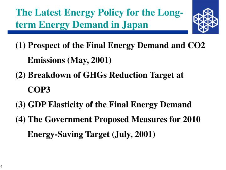 The Latest Energy Policy for the Long-term Energy Demand in Japan